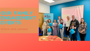 Our Family Engagement Events in June & July 2019